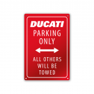 Enseigne Métzl DUCATI PARKING ONLY